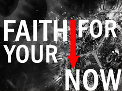 Faith For Now